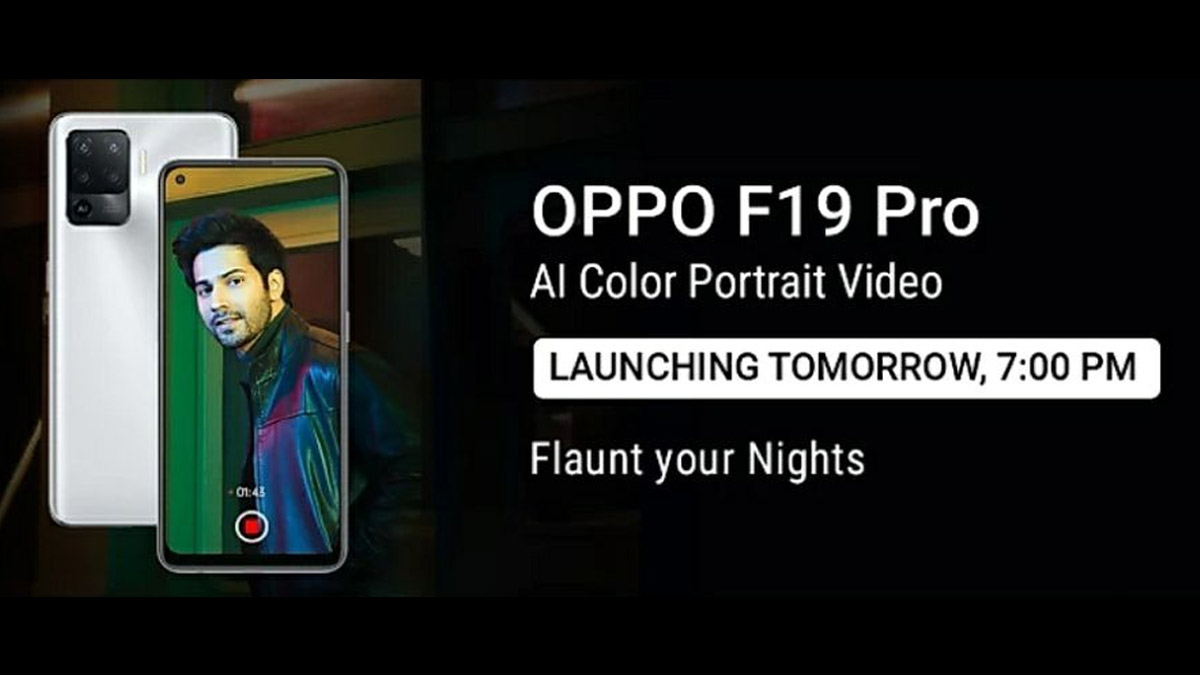 Oppo F19 Pro, F19 Pro+ & Band Style Launching in India tomorrow